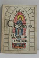 Chroniques De Madame La Vierge - Religion