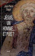 Jésus Un Homme... Et Puis - Religion