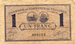 France - Chambre De Commerce De Toulouse - Un Franc - 1921 - 2 Scans - - Chambre De Commerce