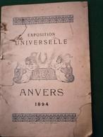 Livret De L'exposition Universelle D'Anvers 1894 Avec Publicités Et Plan - 1801-1900
