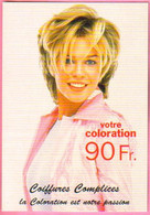 """Carte Postale """"Cart'Com"""" (1999) - Coiffures Complices - La Coloration Est Notre Passion - Reclame"""