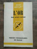 Jules Lepidi: L'Or/ Que Sais-je, PUF, 1958 - Other