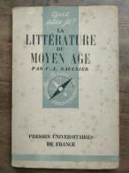 Saulnier: La Littérature Du Moyen âge/ Que Sais-je, PUF, 1947 - Other