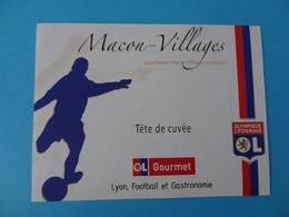 Etiquette Neuve Olympique Lyonnais Football Macon Villages Tête De Cuvée - Calcio
