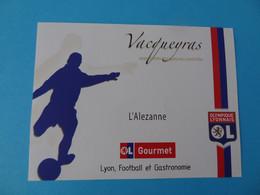 Etiquette Neuve Olympique Lyonnais Football Vacqueyras - Calcio