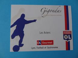Etiquette Neuve Olympique Lyonnais Football Gigondas Les Asters - Calcio