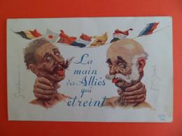 CPA +ou- 1915 La Main Des Alliés Qui étreint - Guillaume II Empereur Allemand Et Francois Joseph Empereur Autriche - Patriotic