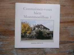 CONNAISSEZ VOUS BIEN MONTMORILLON  Madeleine RENAUD   1990 - Poitou-Charentes