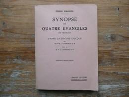 ETUDES BIBLIQUES  SYNOPSE DES QUATRE EVANGILES EN FRANCAIS D'APRES LA SYNOPSE GRECQUE  Nouvelle édition Revue 1964 - Religion