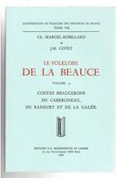CONTES BEAUCERONS DU CABERGNEAU DU RAHEURT ET DE LA GALEE FOLKLORE DE LA BEAUCE SAINVILLE MONTBOISSIER ORPHIN BONCE BROU - Centre - Val De Loire