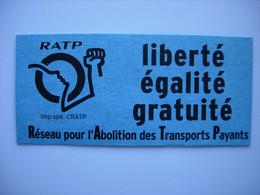 Ticket RATP Réseau Pour L'abolition Des Transports Payants - Unclassified
