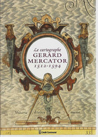 « Le Cartographe Gérard MERCATOR 1512-1594 » - Ed. Crédit Communal, Bxl  (1983) - History