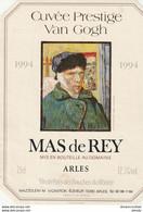 AB. Etiquette De Vins. MAS DE REY. Cuvée Prestige Van Gogh 1994 - Sin Clasificación