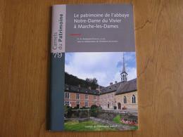 CARNETS DU PATRIMOINE N° 79 L'Abbaye Notre Dame Du Vivier à Marche Les Dames Régionalisme Architecture Religieuse Eglise - Belgium