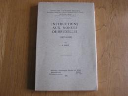 INSTRUCTIONS AU NONCES DE BRUXELLES 1835 1889 Régionalisme Histoire Religieuse Belgique Analecta Vaticano Vatican - Belgium