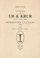 UR&KRUR (1927-1928-1929) INTRODUCTION A LA MAGIE (1955) DE JULIUS EVOLA ED.ARCHE - Esotérisme