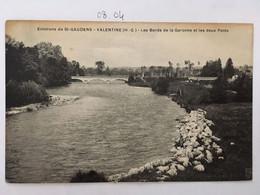 CPA Environs De ST GAUDENS VALENTINE Les Bords De La Garonne Et Les Deux Ponts, Haute Garonne 31 - Autres Communes
