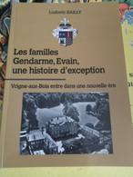"""Livre """"Les Familles Gendarme, Evain, Une Histoire D'exception"""" Vrigne Aux Bois Ardennes De Ludovic Bailly - Altri"""