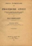 Précis élémentaire De Procédure Civile (conforme Aux Programmes Des Examens De Licence Et Aux Nouveaux Programmes De Cap - Droit