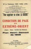 Condition De Paix En Extrême-Orient : Japon Chine Société Des Nations. Plan Henri-Demont De 1908 Proposé Aux Alliés En 1 - History
