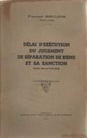 Université De Rennes. Faculté De Droit. Délai D'exécution Du Jugement De Séparation De Biens Et Sa Sanction : Article 14 - Droit