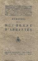 Mémoires De La Duchesse D'Abrantès (Choix De Mémoires Et Récits Des Femmes Françaises Aux XVIIe XVIIIe Et XIXe Siècles A - History