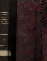 Histoire Du Premier Empire (tome Second Seul) Faisant Suite à L' Histoire De La République Sous Le Directoire Et Le Cons - History