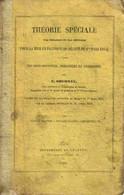 Théorie Spéciale Pour La Mise En Pratique Du Décret Du 1er Mars 1854 A L'usage Des Sous-officiers Brigadiers Et Gendarme - Droit