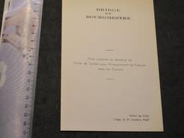 BRIDGE DU BOURGMESTRE - 21/10/67 - MENU A L'HOTEL DE VILLE DE LIEGE - VOIR SCANS - Menükarten
