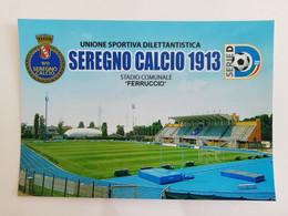 SEREGNO CALCIO STADIO COMUNALE FERRUCCIO - Monza
