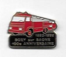 Pin's  Ville, 1892 - 1992, 100 è  ANNIVERSAIRE  Des  SAPEURS  POMPIERS  De  SCEY  Sur  SAÔNE  ( 70 ) - Pompieri