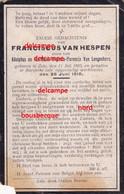 Oorlog Guerre Frans Van HESPEN Zele Gesneuveld Bombardement D'une Usine De Munitions Bousbecque Wervicq Sud 26 JUNI 1918 - Devotieprenten