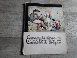 Comment Fut élevée La Cathédrale De Tréguier Illustré Enfantina Bretagne 1931 - Bretagne