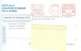 AVIS - DONAZIONE SANGUE - AFFRANCATURA ROSSA CON LOGO,2012,TIMBRO POSTE FERRARA - Poststempel - Freistempel