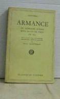 Armance Ou Quelques Scènes D'un Salon De Paris En 1827 - Otros