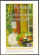 """Carte Postale """"Cart'Com"""" Série """"Spectacle"""" - 6e Festival De La Gastronomie Provençale - Châteauneuf Le Rouge - Advertising"""