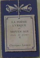 La Poésie Lyrique Au Moyen Age II - Unclassified