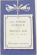 La Poésie Lyrique Au Moyen Age I - Unclassified