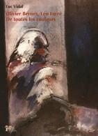 Olivier Bernex Léo Ferré De Toutes Les Couleurs - Arte