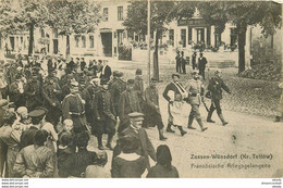 Allemagne ZOSSEN Wünsdorf Kriegsgefangene. Transport De Prisonniers Français Vers 1915 - Zossen
