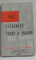 Catalogue Yvert & Tellier 1962 Timbres De France Tome I - Ohne Zuordnung