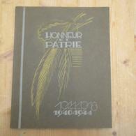 Schaarbeek Honneur Et Patrie Grande Geurre Seconde Guerrememoire De Nos Heros Patriotiques Rare Perfecte 1948 128 Blz - War 1914-18