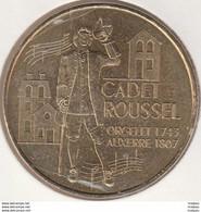 MONNAIE DE PARIS 89 AUXERRE - Cadet Roussel - Les Trois Maisons - 2007 - 2007