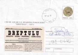 "A9642- PUBLICATION "" DREPTULU ""1871 ANNIVERSARY, NEWSPAPER, PITESTI 2002 SENT TO TURDA CLUJ, ROMANIA COVER STATIONERY - Postal Stationery"