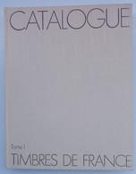 """CATALOGUE """" YVERT&TELLIER TOME 1 """" PLUS DE 300 PAGES , A VECU , DANS L ETAT . A SAISIR - Frankreich"""