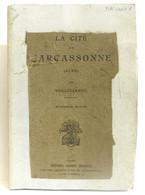 La Cité De Carcassonne (Aude) Quinzième édition - Ohne Zuordnung