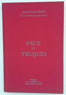 """CATALOGUE """" FAUX ET TRUQUES 1989 DE Mr BRUN """" BON ETAT . A SAISIR - Frankrijk"""