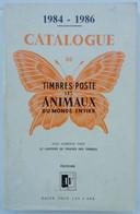 "CATALOGUE "" A V ANIMAUX DU MONDE 1984/1986 "" BON ETAT . A SAISIR - Frankreich"