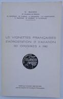 """CATALOGUE """" VIGNETTES AEROSTATION ET AVIATION DE Mr NAUDET """" BON ETAT . A SAISIR - France"""