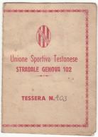 SPORT UNIONE SPORTIVA TESTONESE TESTONA MONCALIERI TORINO - TESSERA DI ABBONAMENTO META' 1900 - Altri